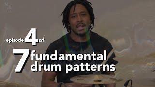 Drumming Patterns For Beginners Video Series - 7 Fundamental Drum Patterns | 4 of 7 | Stefan Brown