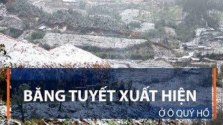 Băng tuyết xuất hiện ở Ô Quý Hồ | VTC1