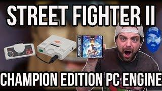 Street Fighter II PC Engine - Better than SNES and Genesis? | RGT 85 feat John Hancock