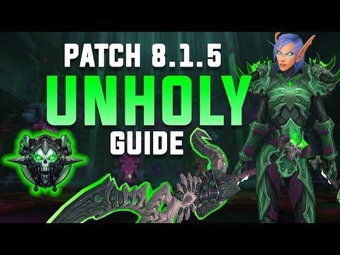 UNHOLY DK - 8.1.5 Advanced PVE Guide
