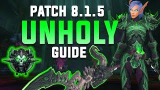 UNHOLY DK - 8.1.5 Advanced PVE Guide