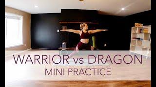 Warrior vs. Dragon - Mini | Flow Yoga with Sara Ann Comte