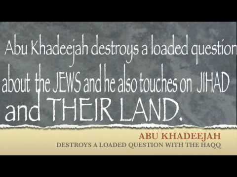ABU KHADEEJAH ON THE JEWS AND JIHAD 2/2