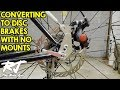 Convert Mountain Bike To Disc Brakes With No Frame/Fork Mounts