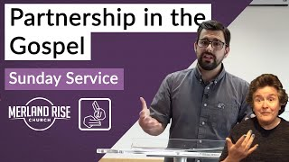 Partnership in the Gospel - Andrew Dowey - MRC Live in BSL - 5th July 2020