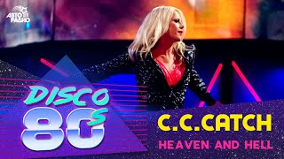 C.C.Catch - Heaven And Hell (Disco of the the 80's Festival, Russia, 2010)