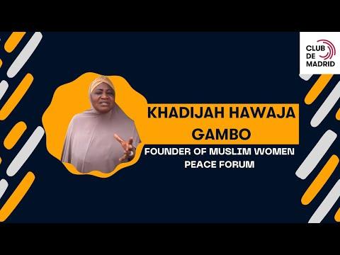 Khadijah Hawaja Gambo, Nigerian activist, about Preventing Violent Extremism.