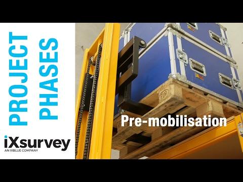 Project Phase: Pre-mobilisation // IXSURVEY // Marine Survey Specialists