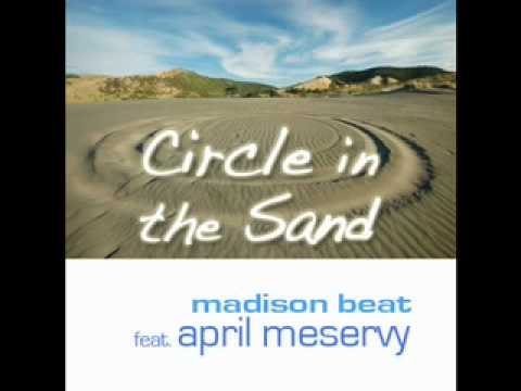 Circle in the Sand f/ April Meservy