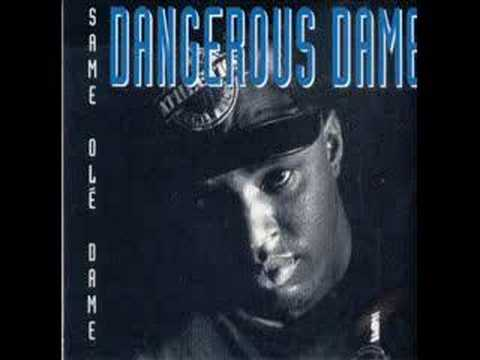Dangerous Dame - You Know the Rules