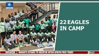 22 Super Eagles Players In Uyo For Libya Clash | Sports This Morning |