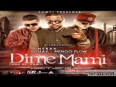 Dime Mami - Nerak Ft. Gotay El Autentiko & Ñengo Flow (Prod. By Yampi) (Original)