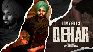 Qehar (Official ) Romy Gill | Leinster Productions | New Punjabi Songs 2019