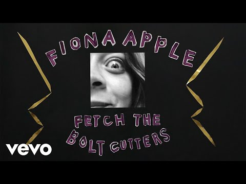 Fiona Apple - Fetch The Bolt Cutters (Audio)