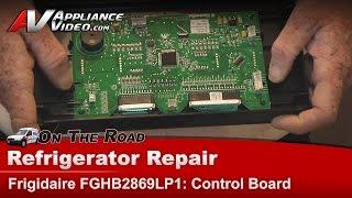 Electrolux & Frigidare  Refrigerator Repair & Diagnostics Main Control Board Frigidare