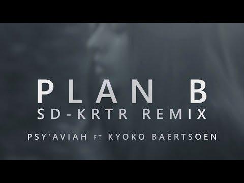 Psy'Aviah ft. Kyoko Baertsoen - Plan B (SD-KRTR remix) (Music Video)