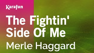 The Fightin' Side Of Me - Merle Haggard | Karaoke Version | KaraFun