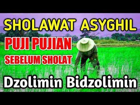 Sholawat Asyghil Cengkok Merdu Lirik Arab Terjemah Indonesia Sholawat Dzolimin Bidzolimin