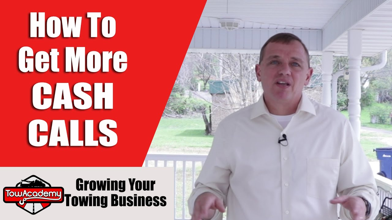 Tow Truck Marketing, How to Get More Cash Calls For Your Towing ...
