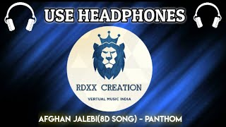 Afghan Jalebi(8D Song) - Panthom | Saif Ali khan ,Katrina Kaif | T - series, Vertual Music India