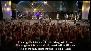 How Great Is Our God - HILLSONG (With Lyrics / LIVE 2009)