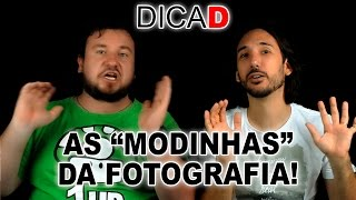 "As ""MODINHAS"" da Fotografia!"