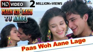 Paas Woh Aane Lage (HD) Full Video Song | Main Khiladi Tu Anari | Saif Ali Khan, Rageshwari |