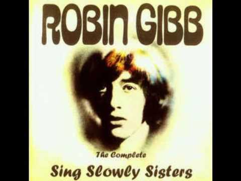 Robin Gibb - Sing Slowly Sisters (full album, good quality)