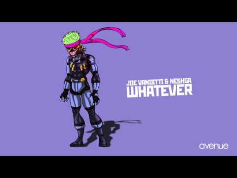 Joe Vanditti, Neshga - Whatever (Original mix)
