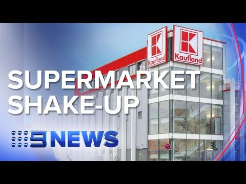German supermarket giant Kaufland arrives in Victoria | Nine News Australia