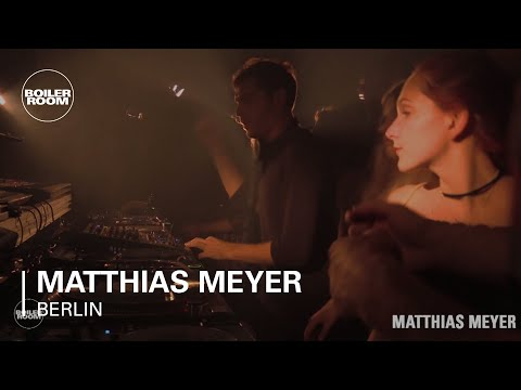 Techno: Matthias Meyer Boiler Room Berlin DJ Set