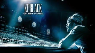 Keblack - On est pareil (vidéo lyrics officielle)