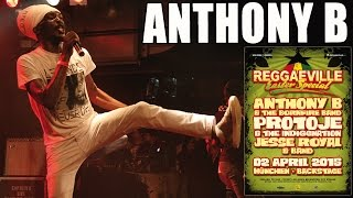 Anthony B - Higher Meditation in Munich, Germany @ Reggaeville Easter Special 2015 [April 2nd]