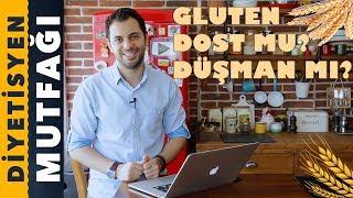 Gluten Nedir? | Glutensiz Beslenme | Diyetisyen Mutfağı
