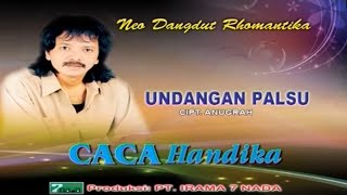 Video Caca Handika - UNDANGAN PALSU download MP3, 3GP, MP4, WEBM, AVI, FLV Desember 2017