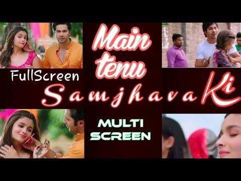 #main_tenu_samjhava_ki #multiscreen 💝💘