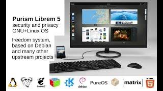 Purism Librem Debian phone, fully open source, Librem 11, 13, 15 Laptops