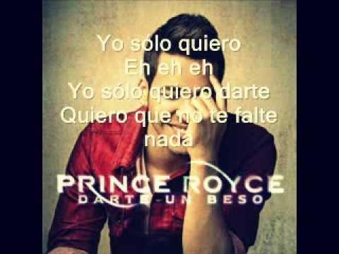 Letra Darte Un Beso - Letra - PRINCE ROYCE...