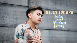 Jodoh Pasti Bertemu - Afgan (cover By Billy Joe Ava)