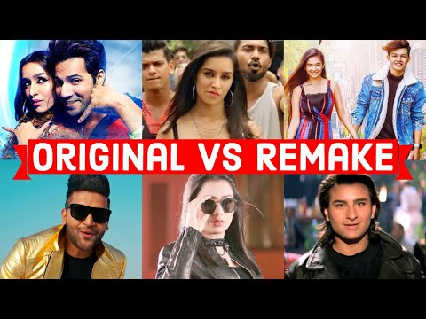 Original Vs Remake - Which Song Do You Like the Most? - Bollywood Remake Songs 2019 & 2020