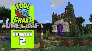 Minecraft: FOOLCRAFT - #2 TOOLS, TOOLS, AND FOOLS  (Modded Minecraft)