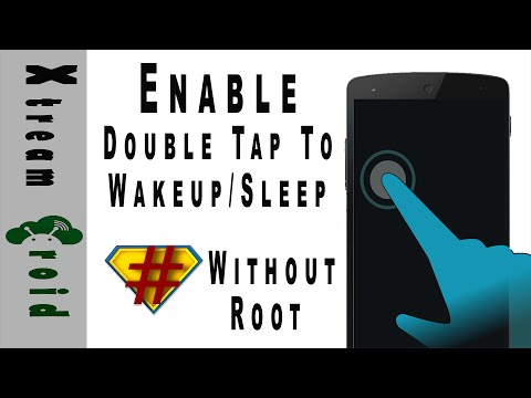 Enable Double Tap To Wake & Sleep On Any Android Device [ No ROOT]