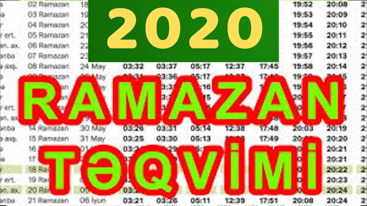 Ramazan Ayinin Təqvimi 2020 Orucluq Təqvimi 2020 Ramazan 2020 Youtube