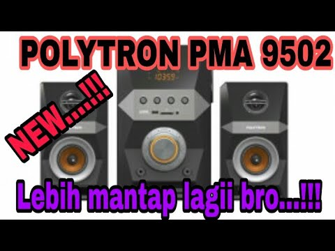NEW Speaker Aktif POLYTRON PMA 9502 Lebih Mantappp Lagiii