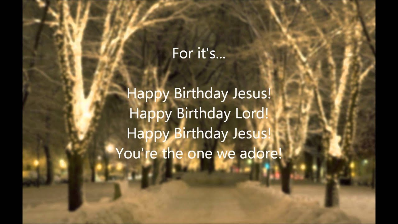 Happy Birthday Jesus (with lyrics) - Bob Wilson - YouTube