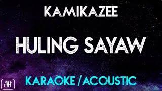 Kamikazee - Huling Sayaw (Karaoke/Acoustic Instrumental)