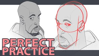 DRAWING BETTER FASTER- HOW TO PRACTICE THE RIGHT WAY