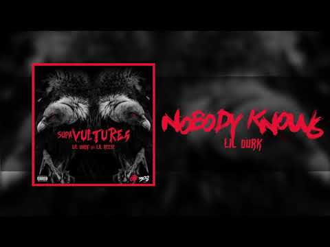 Lil Durk - Nobody Knows (Official Audio)