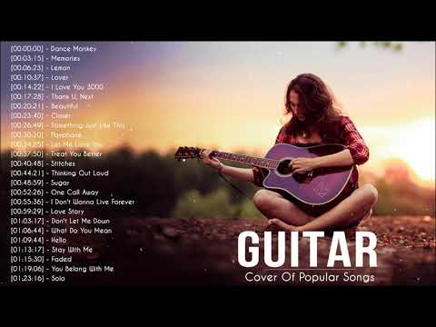 Top Guitar Covers Of Popular Songs 2020 Best Instrumental Guitar Covers All Time Youtube