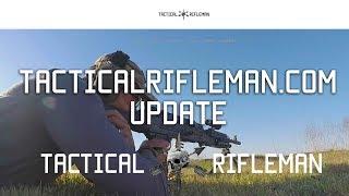 Tactical Rifleman Website Update |Tactical Rifleman